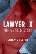 Lawyer X: The Untold Story