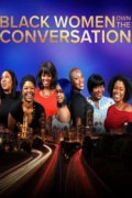 Black Women OWN the Conversation