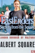 Eastenders – Secrets from the Square